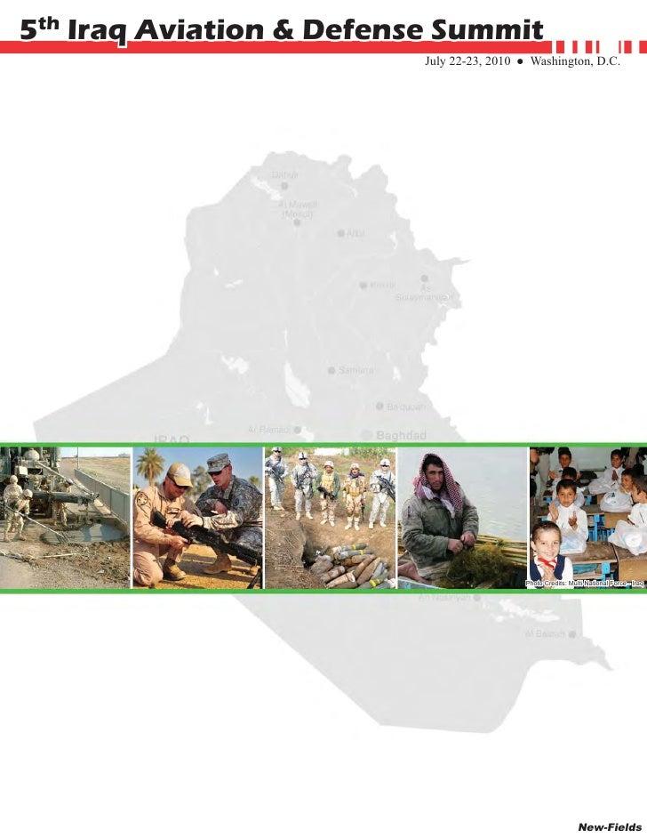 5th Iraq Aviation & Defense Summit                                                                     July 22-23, 2010 ● ...