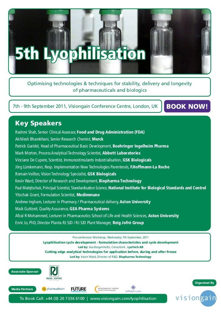 5th Lyophilisation          Optimising technologies & techniques for stability, delivery and longevity                    ...