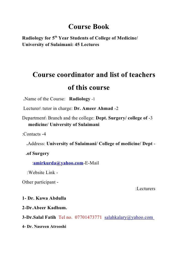 Course Book Radiology for 5th Year Students of College of Medicine/ University of Sulaimani: 45 Lectures          Course c...