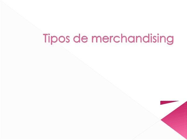 5 tipos de merchandising