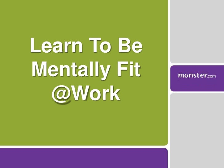 5 tips to be Mentally Fit @Work
