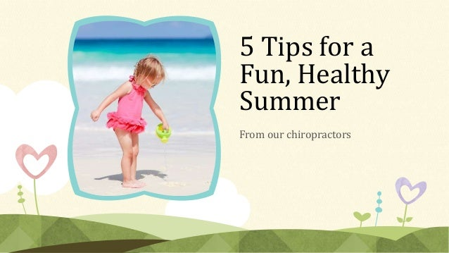 5 tips for a fun, healthy summer
