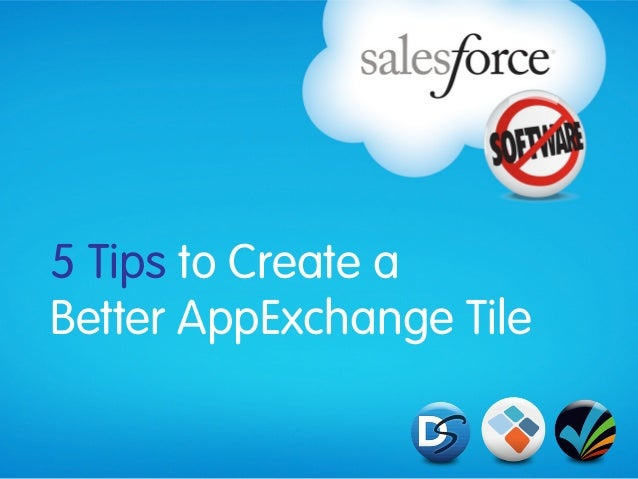5 Tips to Create a Better AppExchange Tile