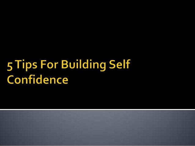 develop self confidence essay