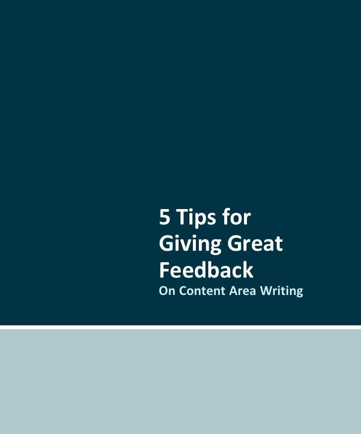 5 Tips forGiving GreatFeedbackOn Content Area Writing