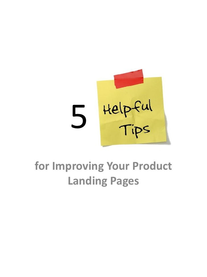 5for Improving Your Product      Landing Pages