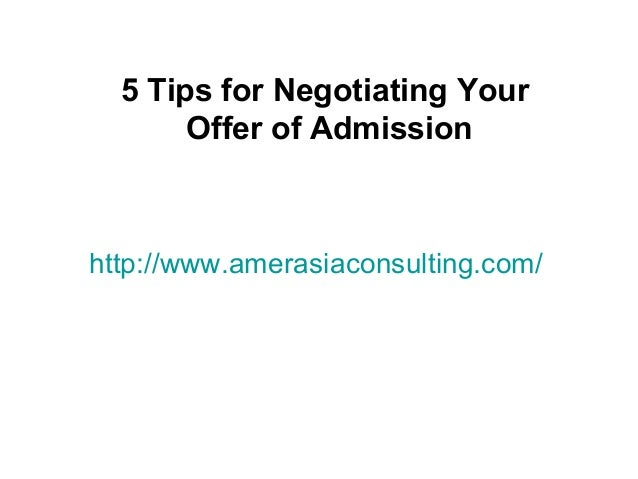 5 tips for negotiating your offer of admission