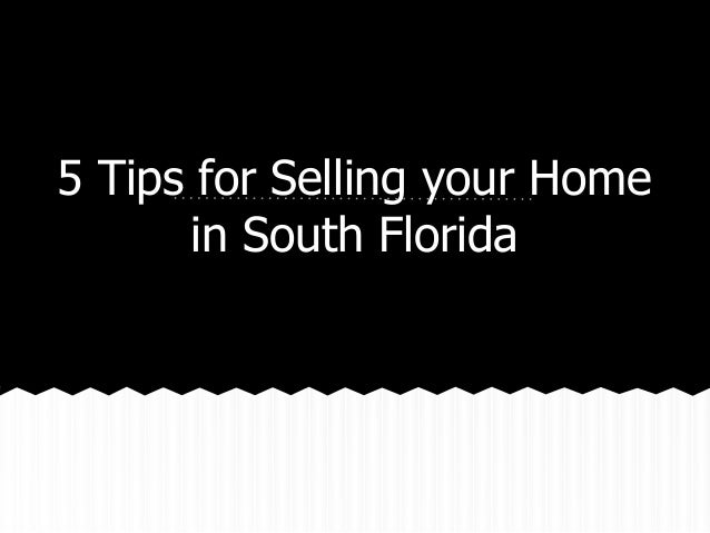 5 tips for Selling your Home in South Florida