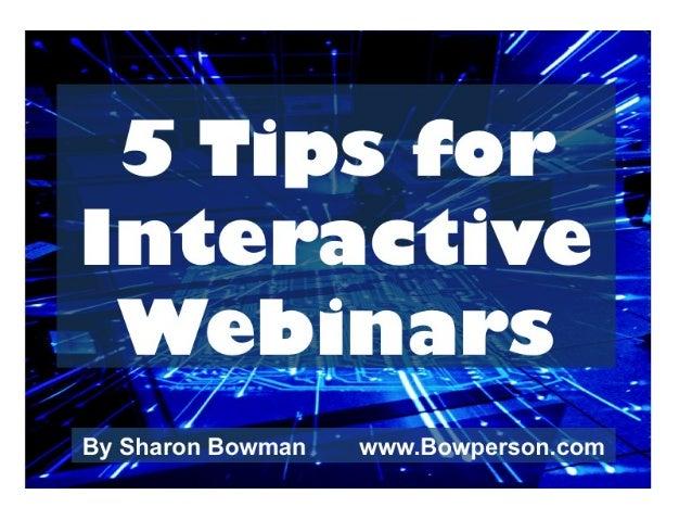 5 Tips for Interactive Webinars