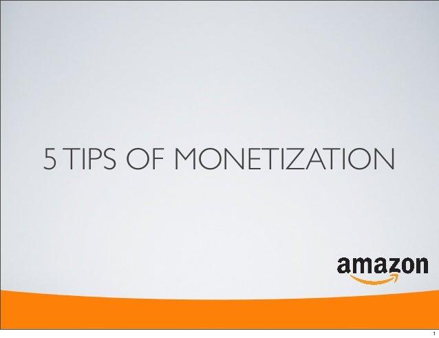 5 Tips of Monetization