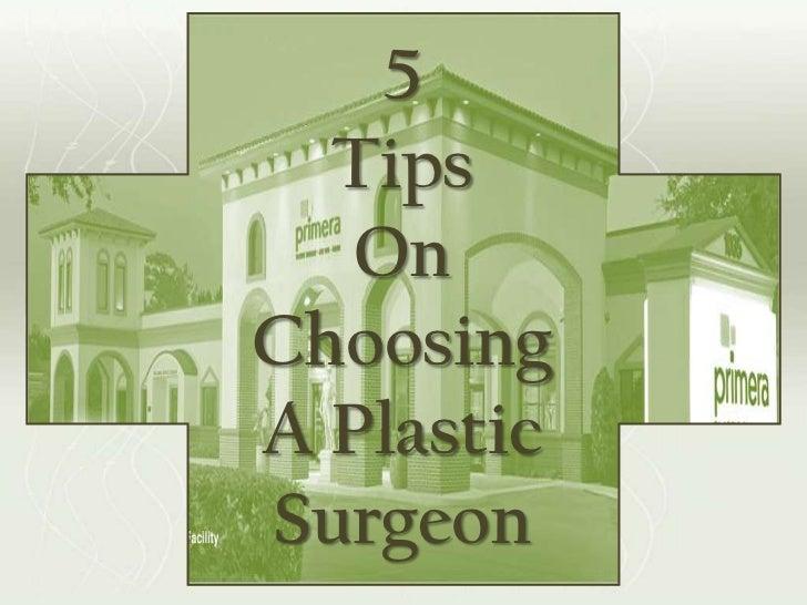 5  Tips   OnChoosingA PlasticSurgeon