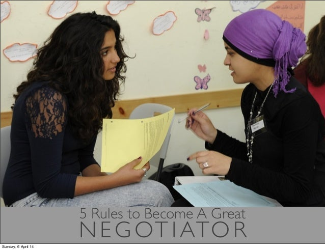 5 Rules to Become A Great Negotiator