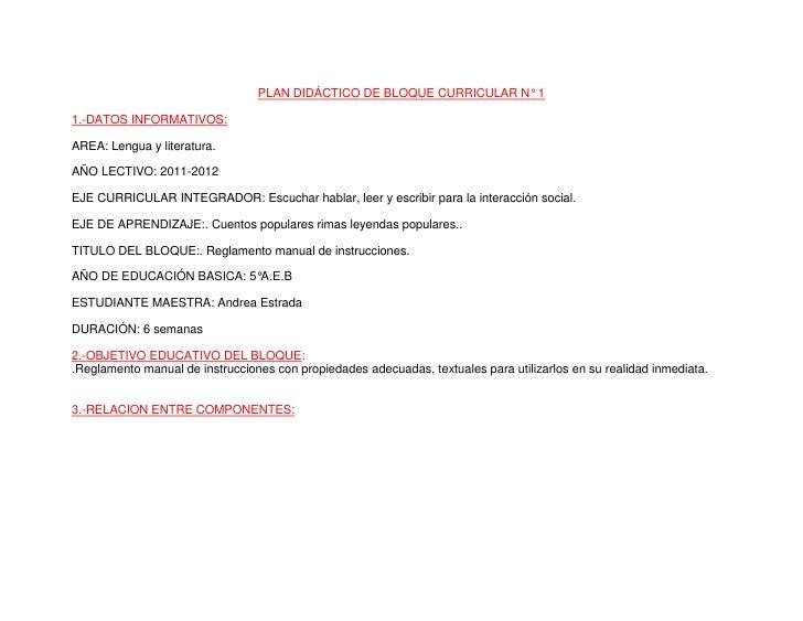 PLAN DIDÁCTICO DE BLOQUE CURRICULAR N° 1<br />1.-DATOS INFORMATIVOS:<br />AREA: Lengua y literatura.<br />AÑO LECTIVO: 201...