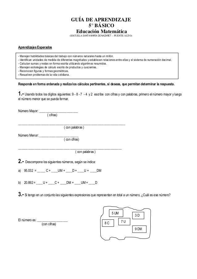 GUÍA DE APRENDIZAJE5° BÁSICOEducación Matemática(ESCUELA SANTA MARÍA DE NAZARET – PUENTE ALTO)Aprendizajes EsperadosRespon...