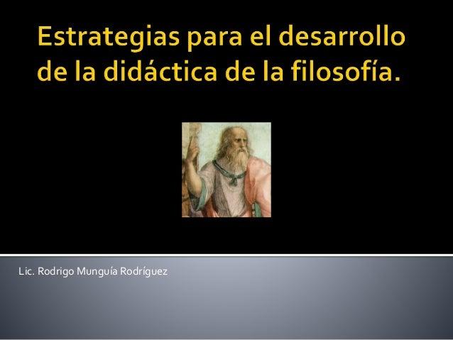 Lic. Rodrigo Munguía Rodríguez