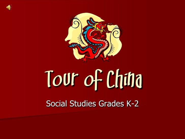 Tour of China Social Studies Grades K-2