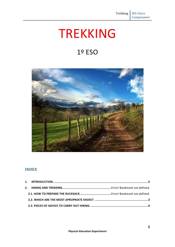 "TREKKING<br />1º ESO<br />INDEX TOC o "" 1-3""  h z u 1.INTRODUCTION. PAGEREF _Toc258428955 h 22.HIKING AND TREKKING PAGEREF..."
