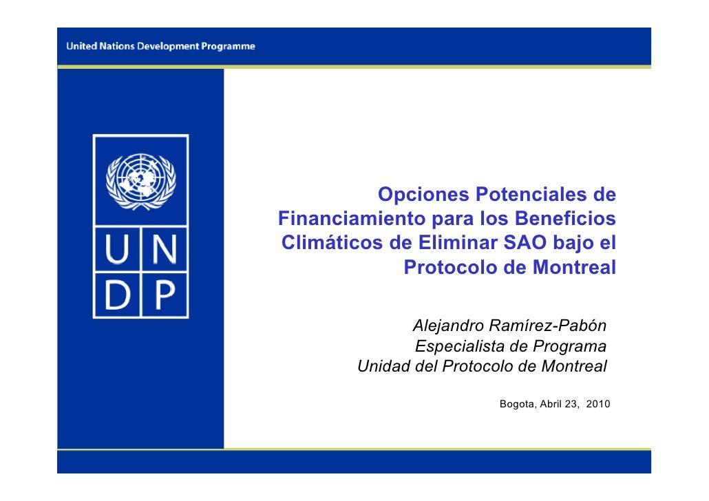 Opciones Potenciales de Financiamiento para los Beneficios Climáticos de Eliminar SAO bajo el             Protocolo de Mon...