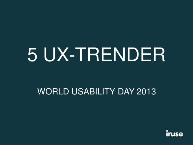 5 UX-trender du behöver ha koll på!