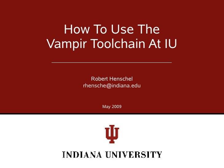 5 Vampir Configuration At IU