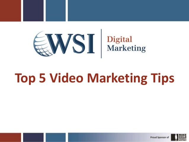 5 Video Marketing Tips by Gregg Towsley WSI