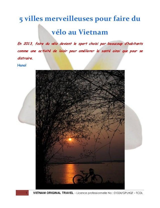 1 VIETNAM ORIGINAL TRAVEL – Licence professionnelle No : 01024/GPLHQT – TCDL 5 villes merveilleuses pour faire du vélo au ...