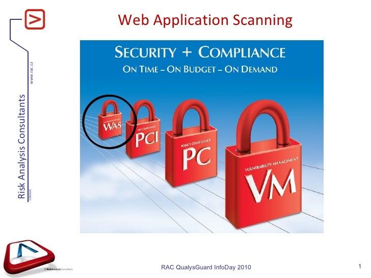 Web Application Scanning RAC QualysGuard InfoDay 2010