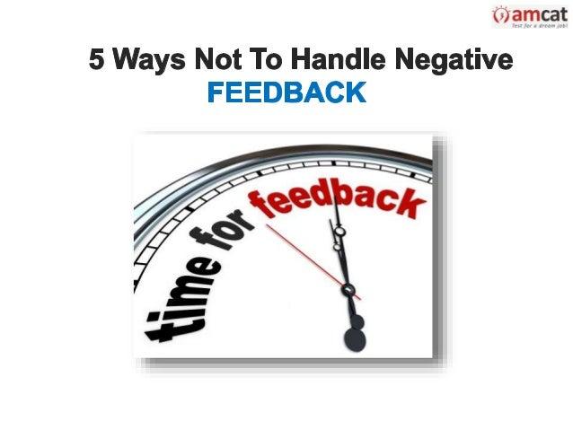 5 Ways Not To Handle Negative Feedback