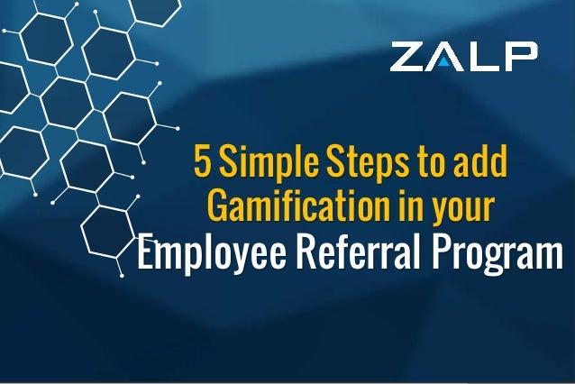 Employee ReferralProgram BrandingIdeas 5 Simple Steps to add Gamification in your Employee Referral Program