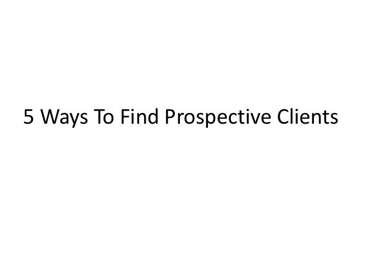 5 ways to find prospective clients