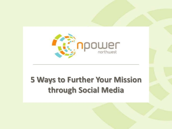 5 Ways to Further Your Mission    through Social Media
