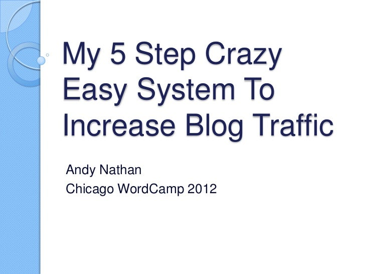 5 ways to increase blog traffic word camp chicago