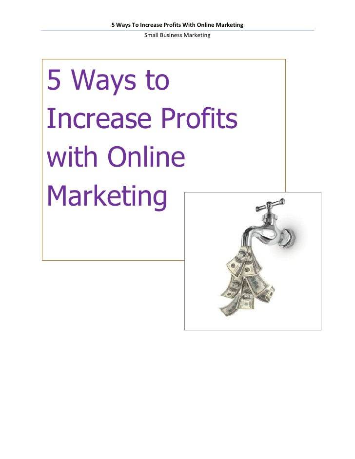 5 Ways To Increase Profits With Online Marketing