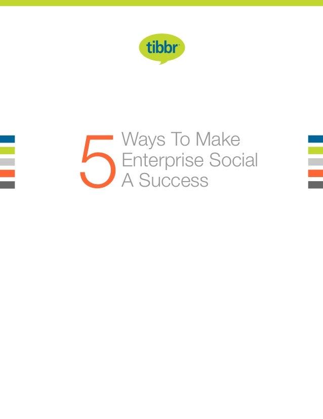 Ways To Make Enterprise Social A Success5