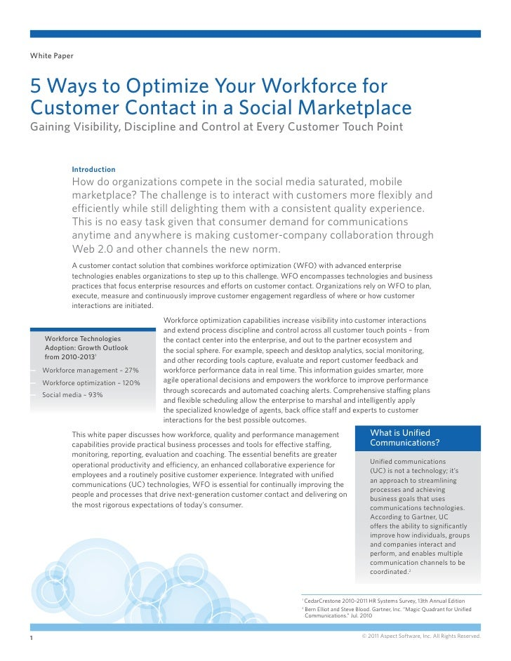 White Paper5 Ways to Optimize Your Workforce forCustomer Contact in a Social MarketplaceGaining Visibility, Discipline and...