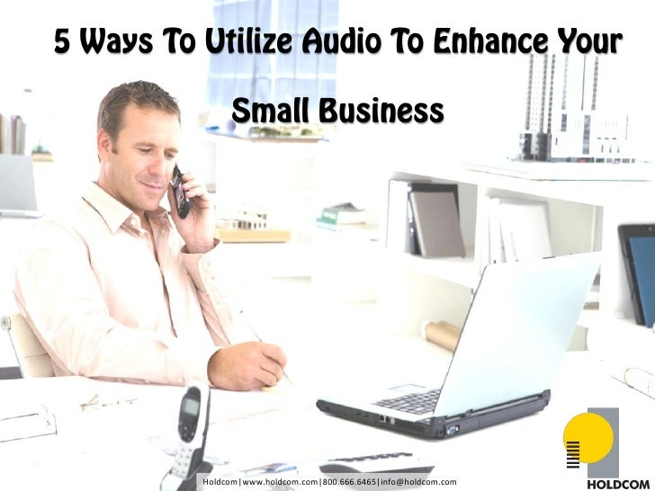 5 Ways to Use Audio to Enhance Your Small Business
