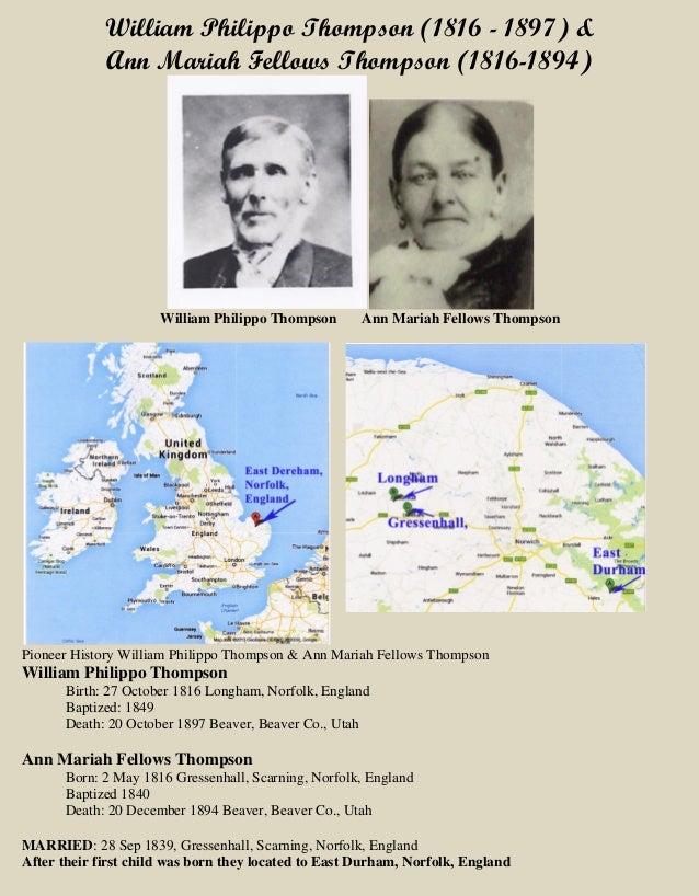 William Philippo Thompson (1816 - 1897) & Ann Mariah Fellows Thompson (1816-1894) William Philippo Thompson Ann Mariah Fel...