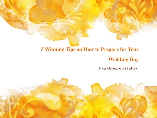 5 winning tips on how to prepare for your wedding day