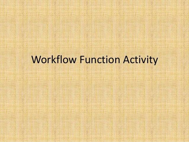 Workflow Function Activity