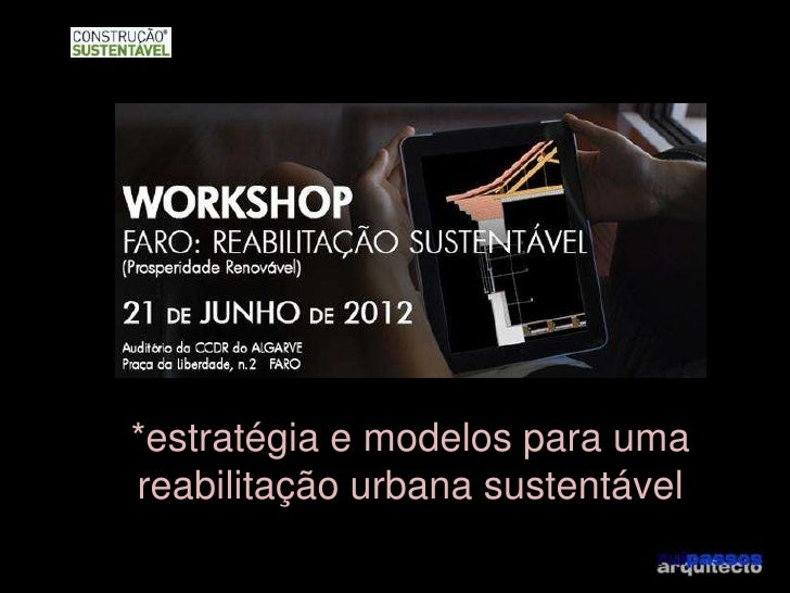 *estratégia e modelos para umareabilitação urbana sustentável