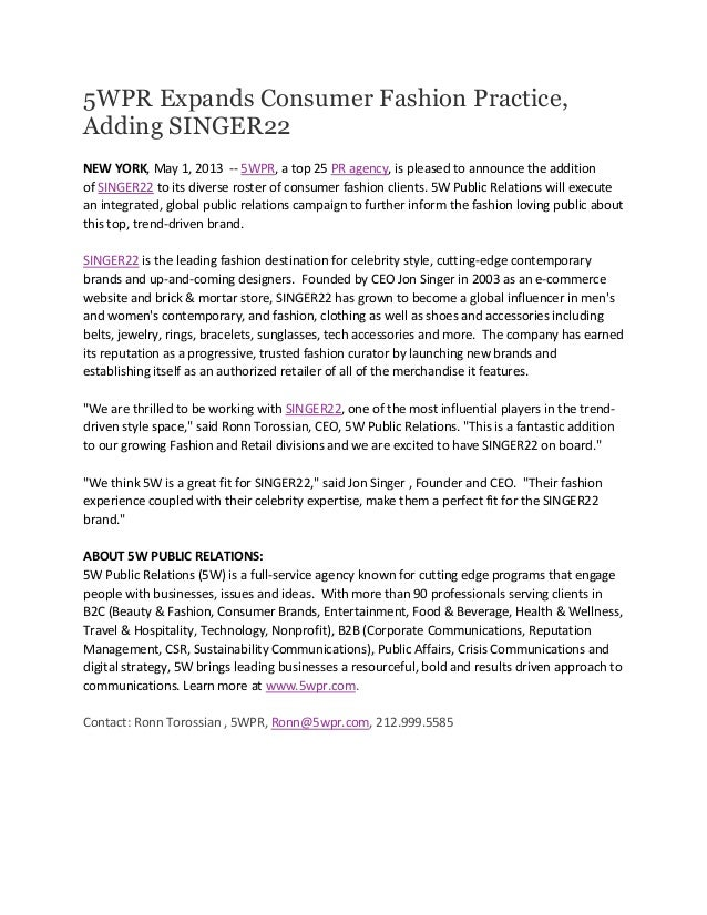 5WPR Expands Consumer Fashion Practice,Adding SINGER22NEW YORK, May 1, 2013 -- 5WPR, a top 25 PR agency, is pleased to ann...