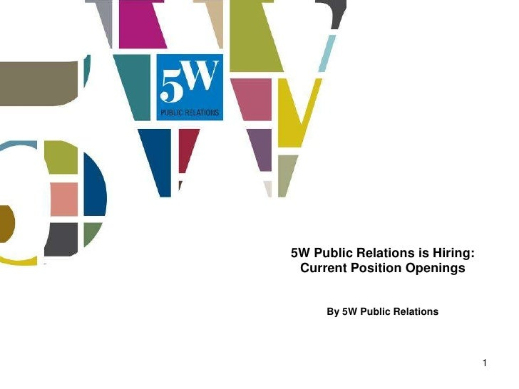 5W Public Relations is Hiring: Current Position Openings     By 5W Public Relations                                 1