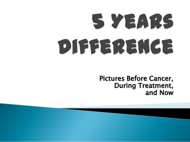 Pictures Before Cancer, During Treatment, and Now