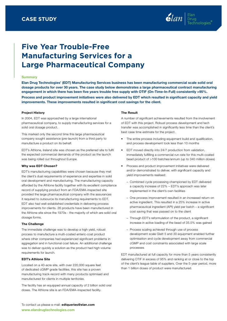 5 Years Trouble-Free Manufacturing Services for a Large Pharmaceutical  Company