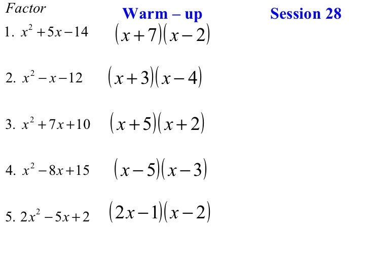 Warm – up  Session 28