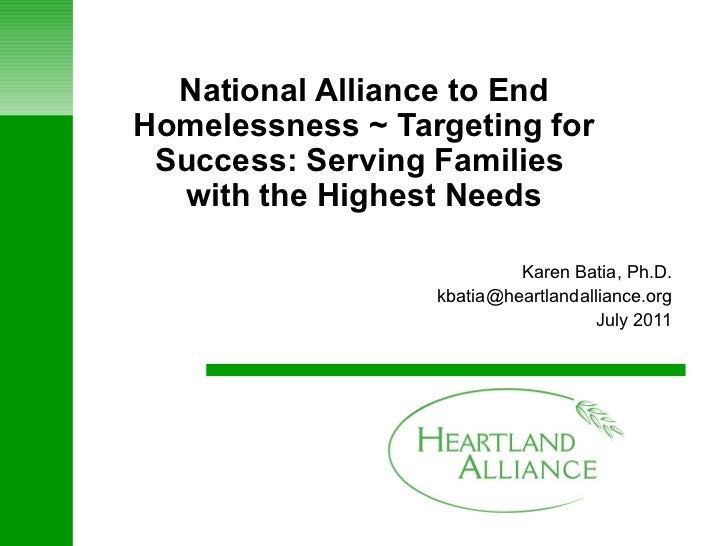 National Alliance to End Homelessness ~ Targeting for Success: Serving Families  with the Highest Needs Karen Batia, Ph.D....