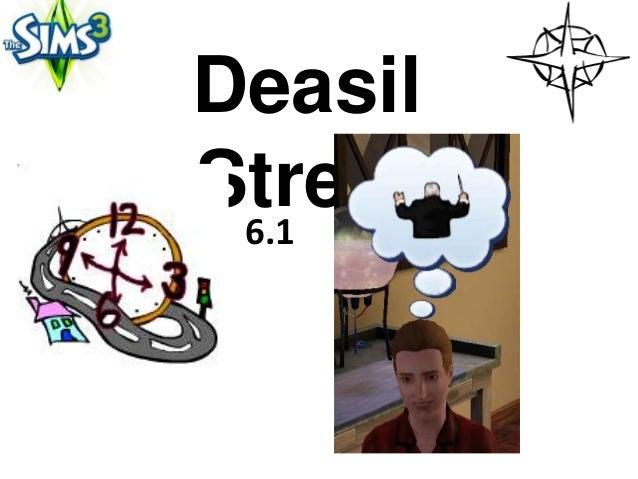 DeasilStreet 6.1