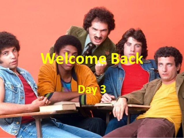 Welcome Back Day 3