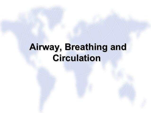 IN PARTNERSHIP WITHLiverpool School of Tropical MedicineLiverpool Associates in Tropical HealthAirway, Breathing andAirway...