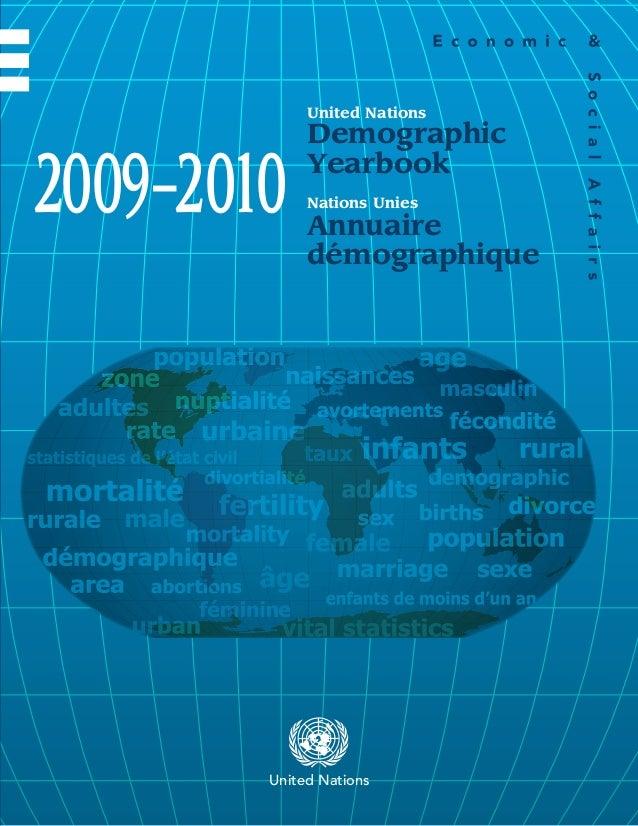 2009–2010 61st Issue General Tables 61e édition Tableaux de caractère général DemographicYearbook Annuairedémographique U...